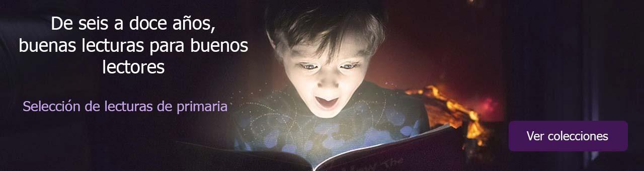 De seis a doce a�os, buenas lecturas para buenos lectores