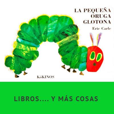 Peque�a Oruga Glotona Colecci�n